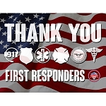 Thank You First Responders Signs